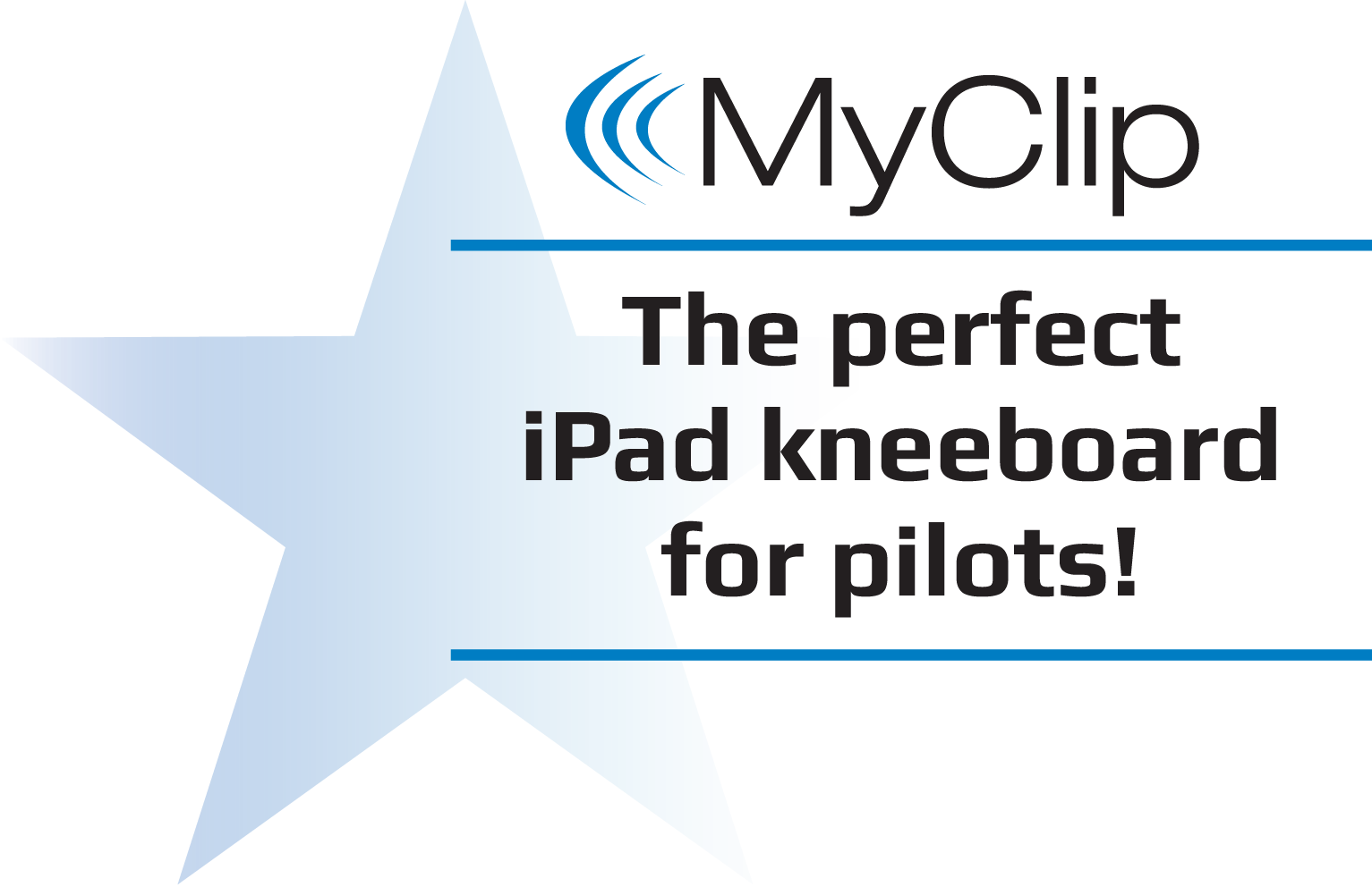 MyClip - The perfect iPad kneeboard for pilots.